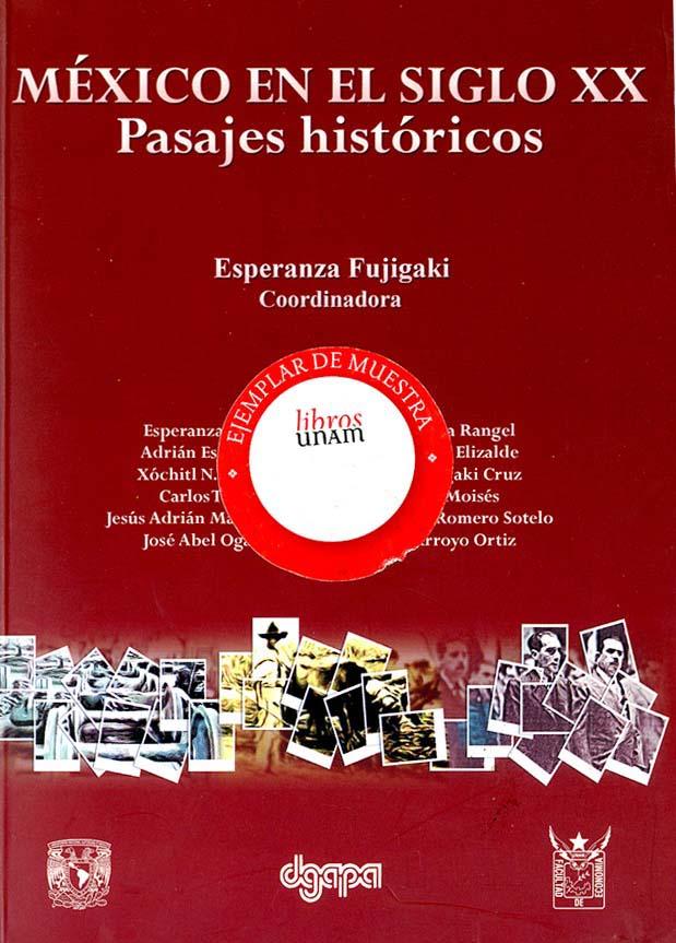 México en el siglo XX. Pasajes históricos