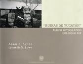 Ruinas de Yucatán.