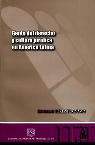 Gente del derecho y cultura jurídica en América Latina
