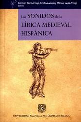 Los sonidos de la lírica medieval hispánica