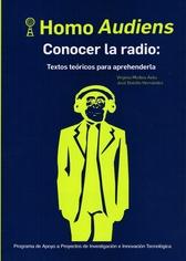 Homo audiens. Conocer la radio. Textos teóricos para aprehenderla