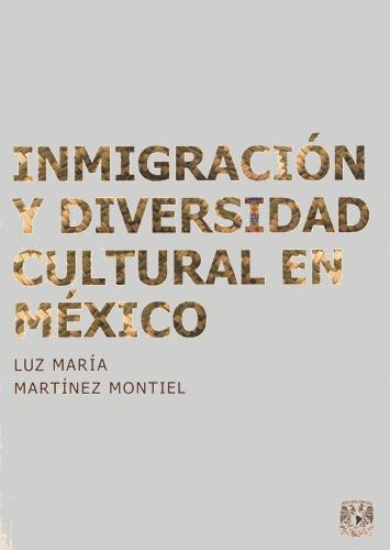Inmigración y diversidad cultural en México