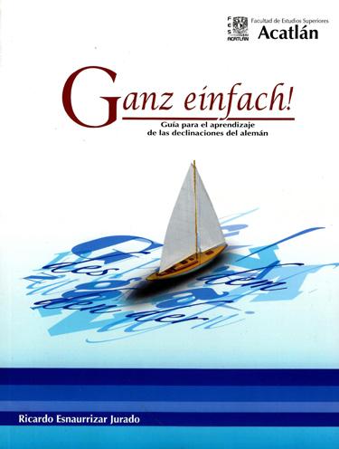 Ganz einfach! Guía para el aprendizaje de las declinaciones del alemán