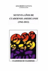 Setenta años de Cuadernos Americanos 1942-2012