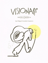 Visionario. Novela gráfica