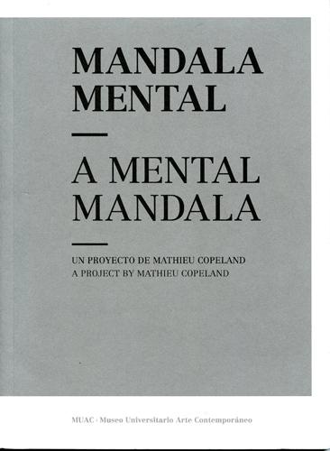 Mandala mental-A mental mandala Un proyecto de Mathieu Copeland