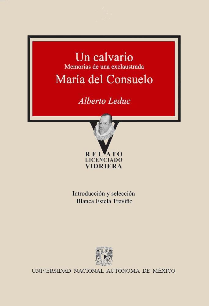 Un calvario. Memorias de una exclaustrada / María del Consuelo