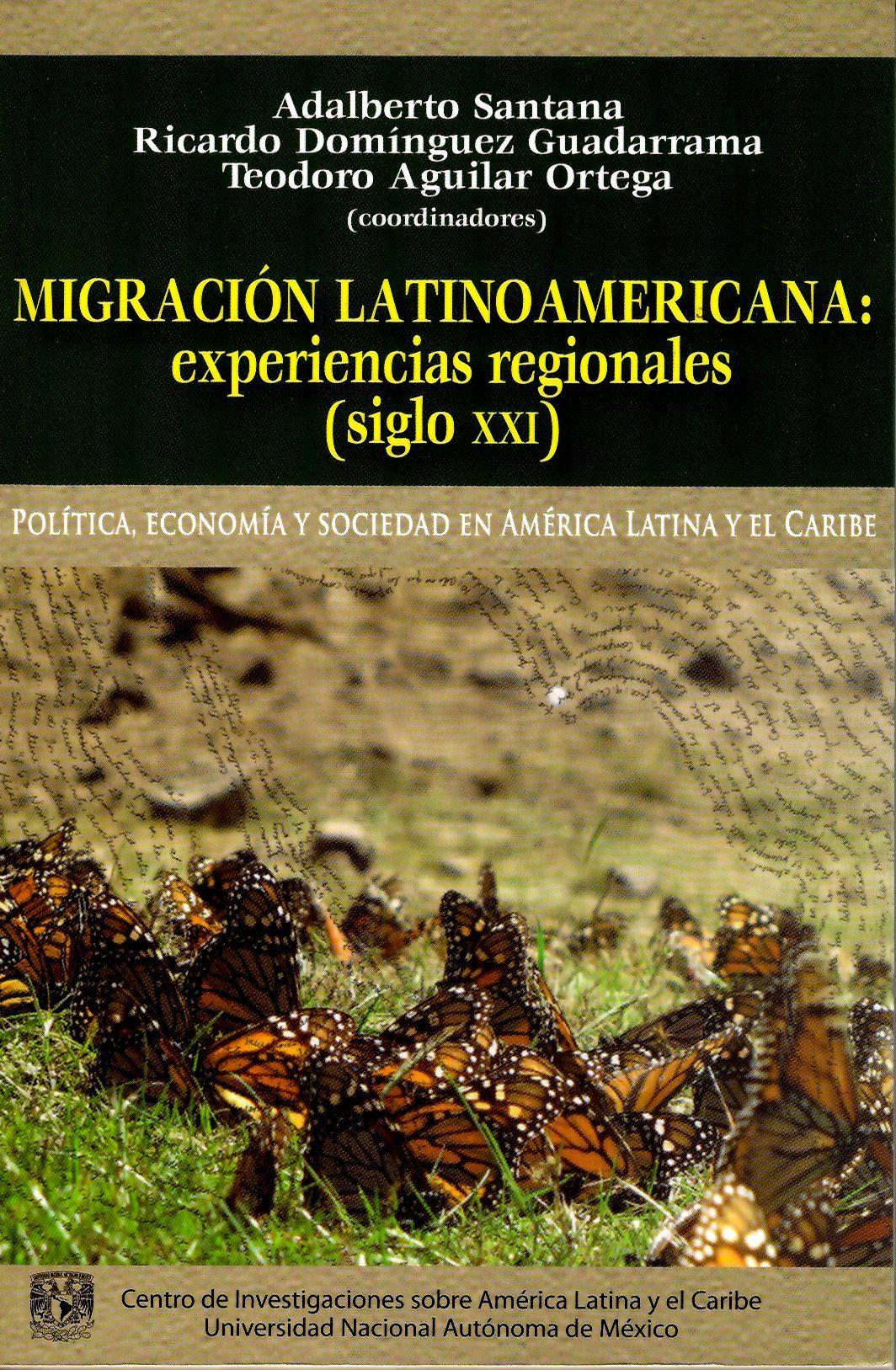 Migración latinoamericana: experiencias regionales (siglo XXI)