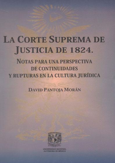 La corte suprema de justicia de 1824