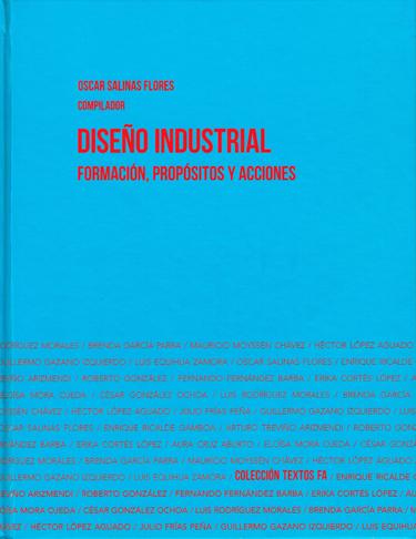 Diseño industrial. Formación, propósitos y acciones