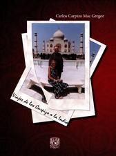 Viajes de los Carpizo a la India
