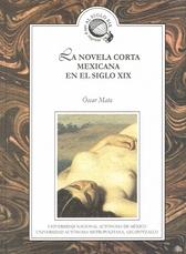 La novela corta mexicana en el siglo XIX