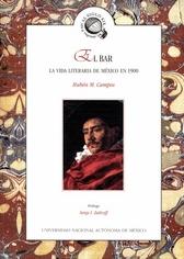 El bar. La vida literaria de México en 1900
