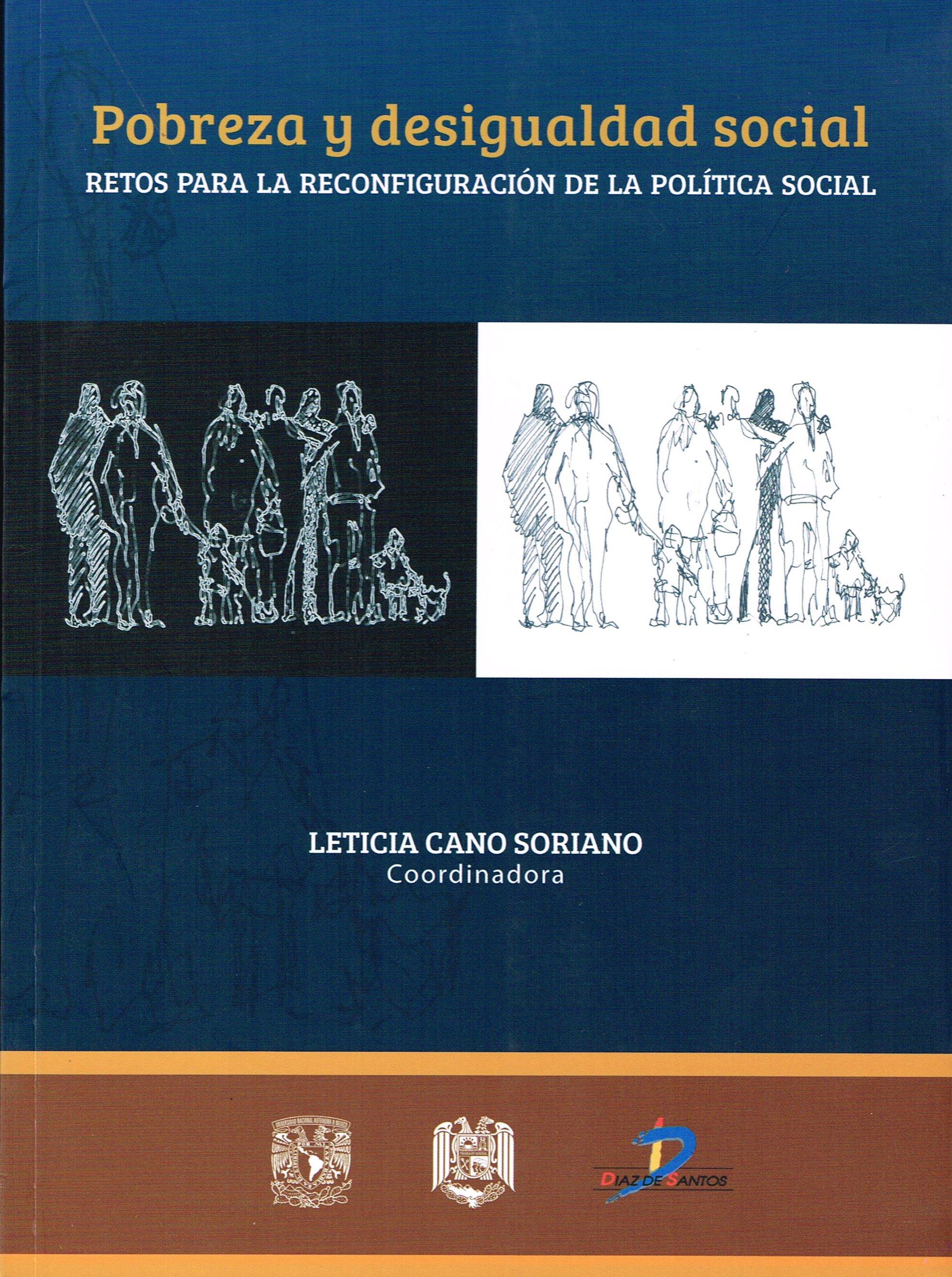 Pobreza y desigualdad social. Retos para la reconfiguración de la política social
