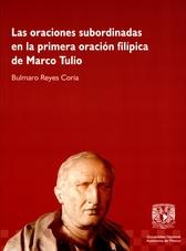 Las oraciones subordinadas en la primera oración filípica de Marco Tulio. Evolución de las palabras del latín al español
