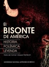 El bisonte de América: historia, polémica y leyenda