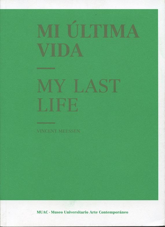 Mi última vida / My Last Life