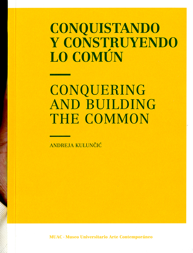 Conquistando y construyendo lo común. Conquering and building the common