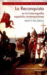 La reconquista en la historiografía española contemporánea