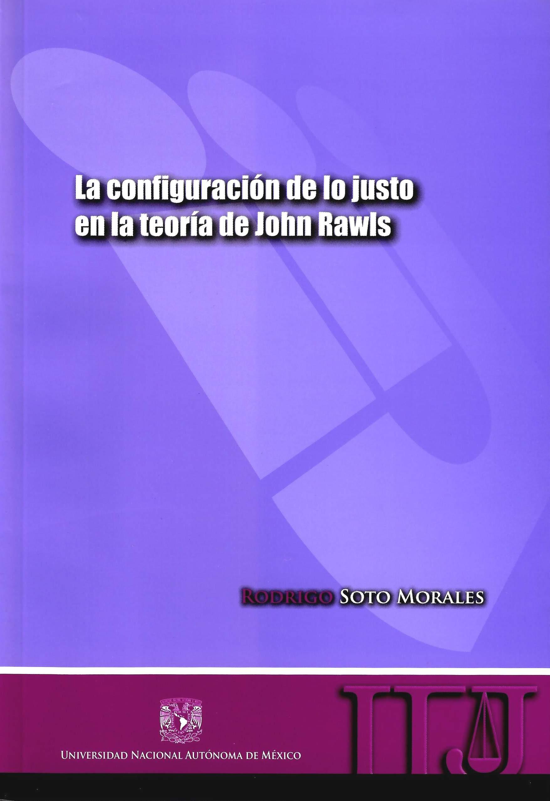 La configuración de lo justo en la teoría de John Rawls