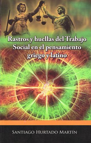 Rastros y huellas del trabajo social en el pensamiento griego y latino