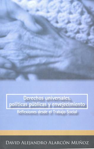 Derechos universales, políticas públicas y envejecimiento
