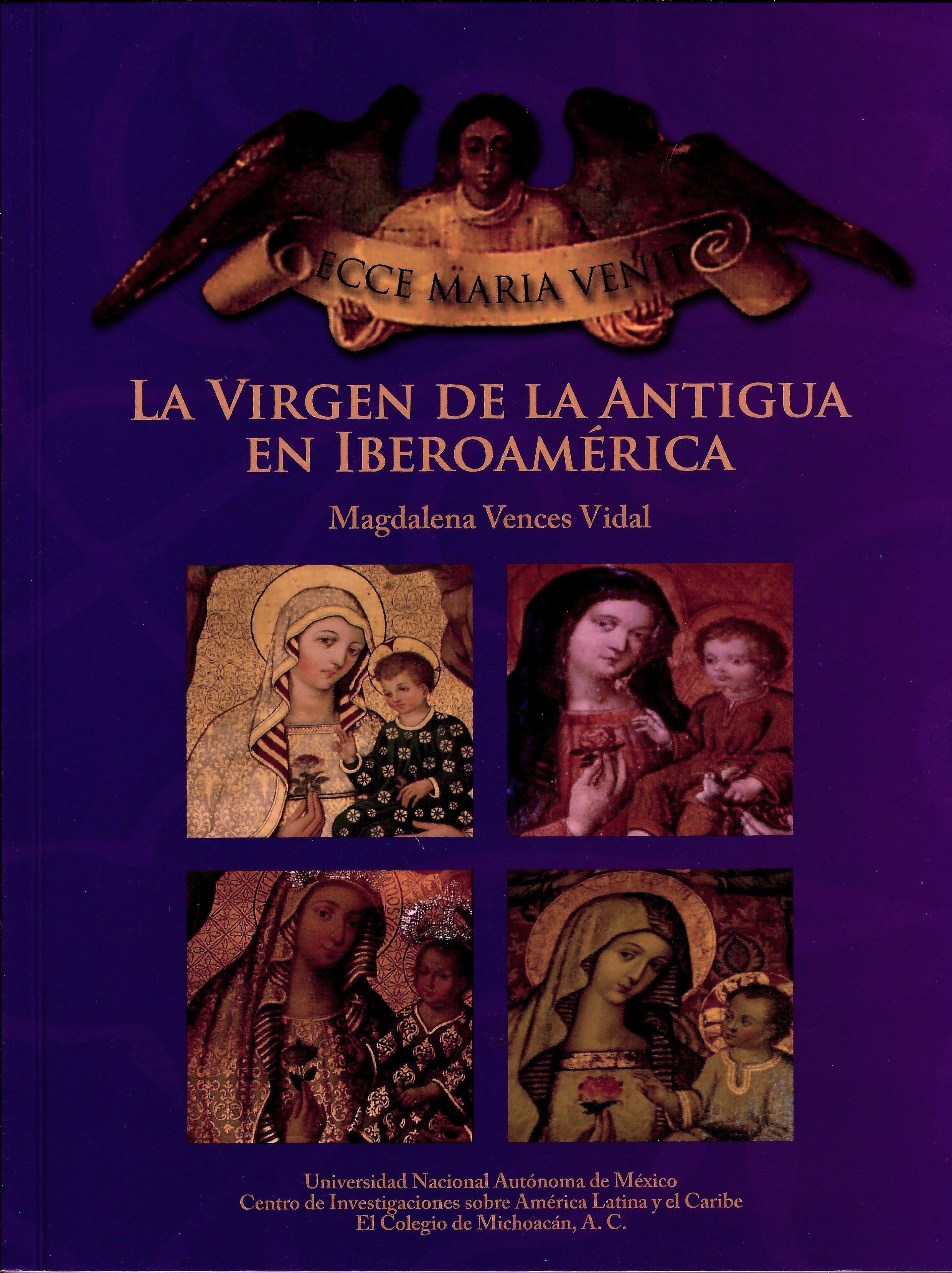 Ecce Maria Venit. La virgen de la Antigua en Iberoamérica