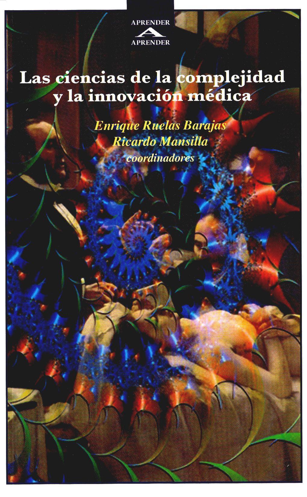 Las ciencias de la complejidad y la innovación médica