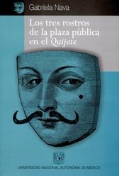 Los tres rostros de la plaza pública en el Quijote