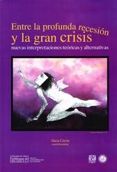 Entre la profunda recesión y la gran crisis