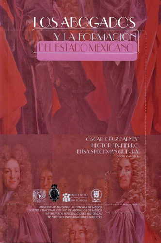Los abogados y la formación del Estado mexicano