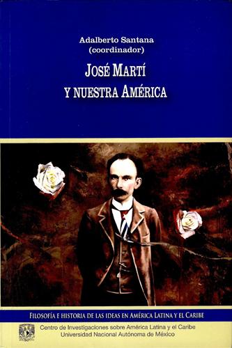 José Martí y nuestra América