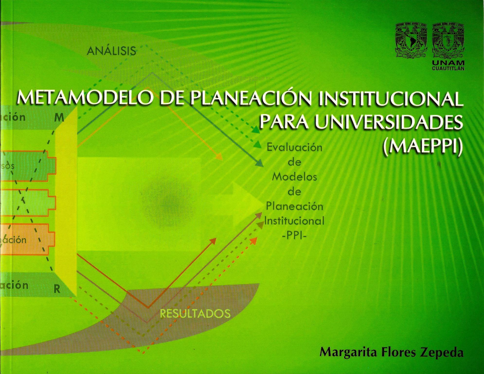 Metamodelo de planeación institucional para universidades (MEPPI)