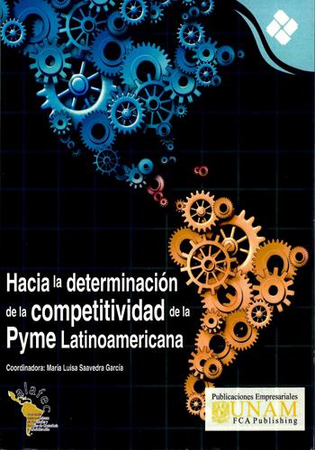 Hacia la determinación de la competitividad de la Pyme Latinoamericana