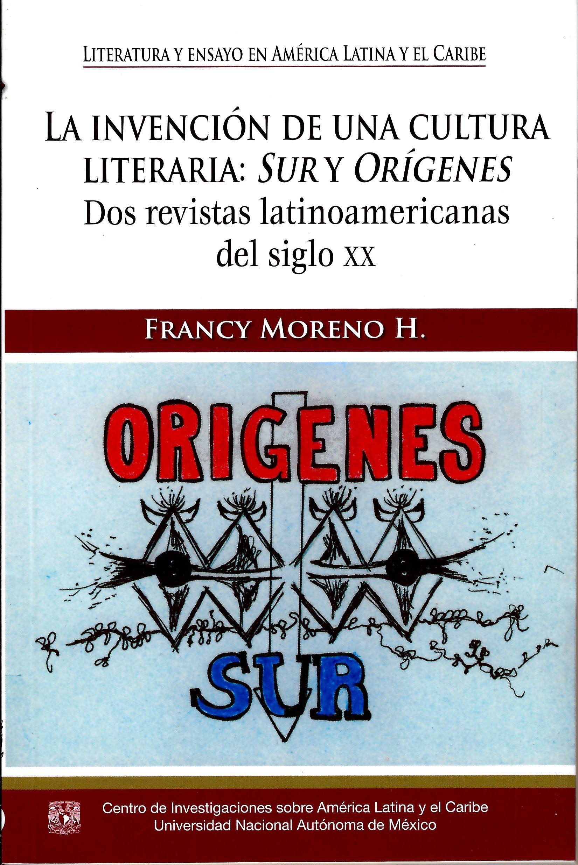 La invención de una cultura literaria: Sur y Orígenes.