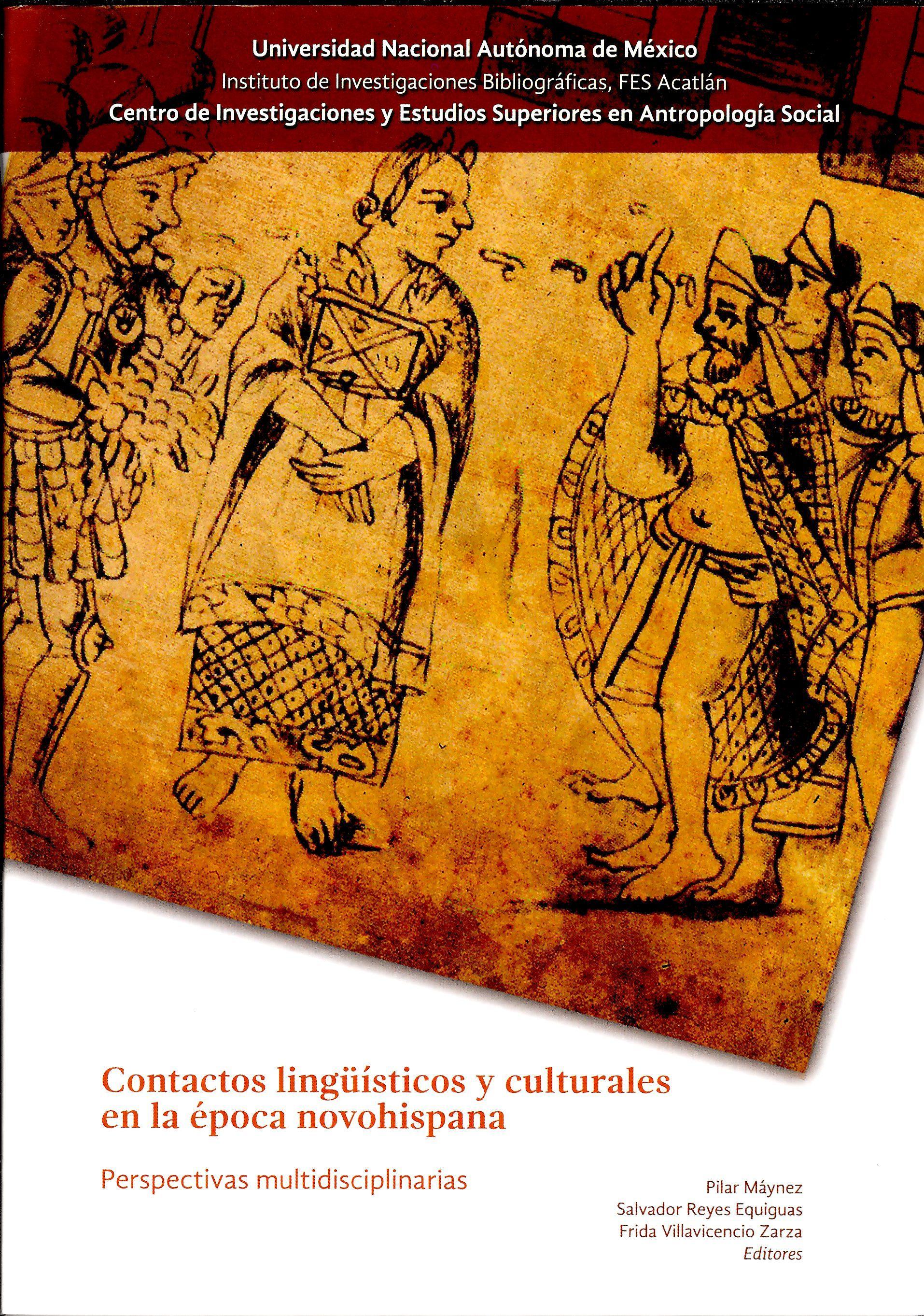 Contactos lingüísticos y culturales en la época novohispana: