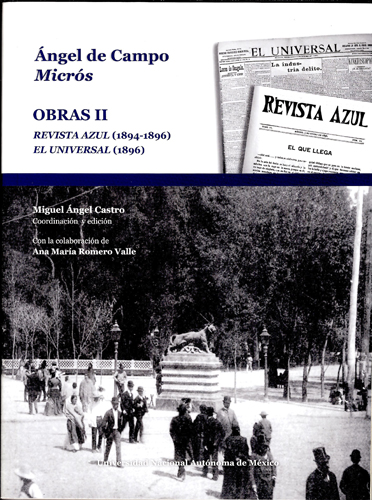 Ángel de Campo Micrós. Obras II. Revista Azul (1894-1896) El Universal (1896)