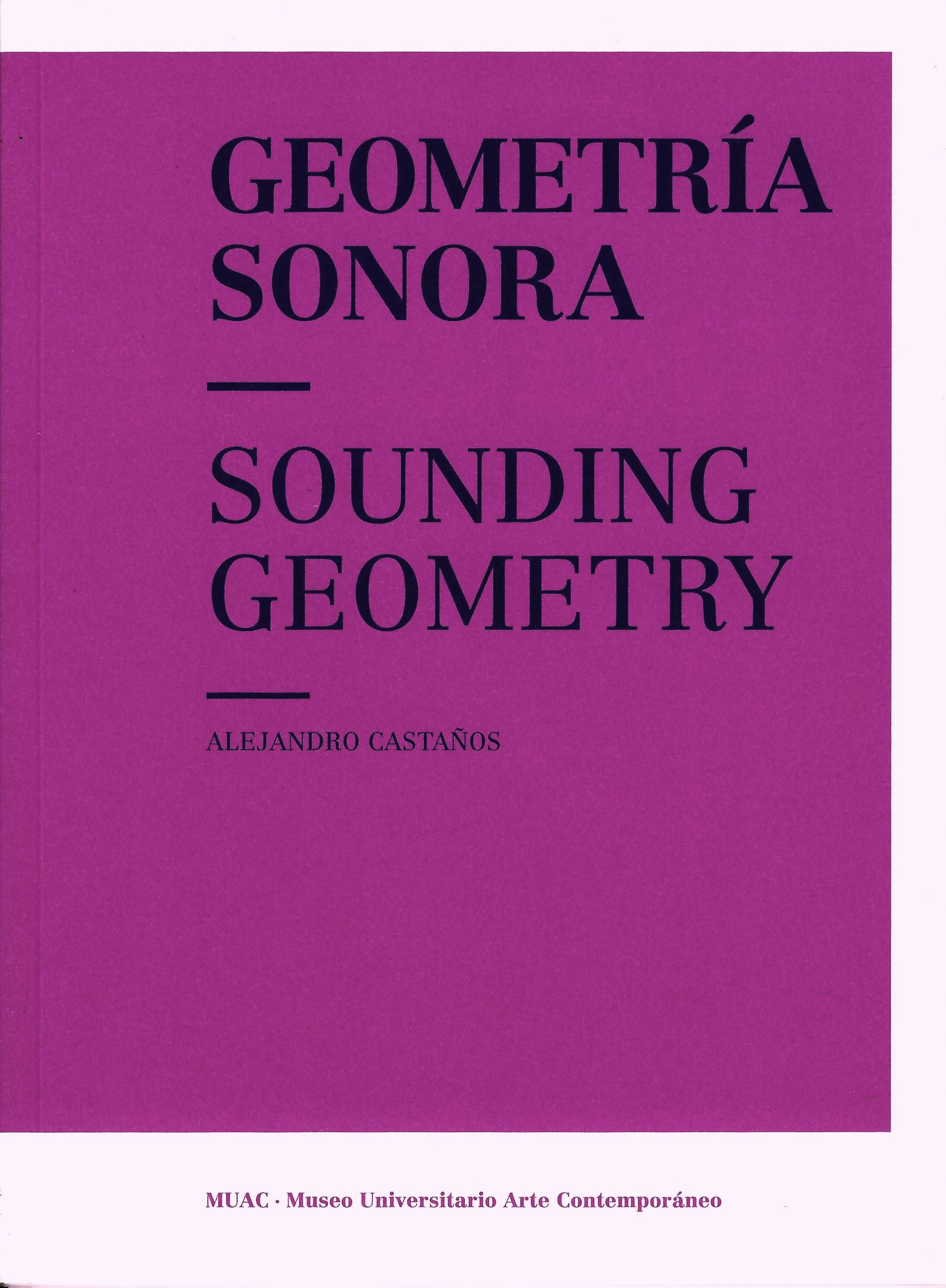 Geometría sonora / Sounding Geometry