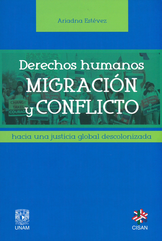Derechos humanos, migración y conflicto