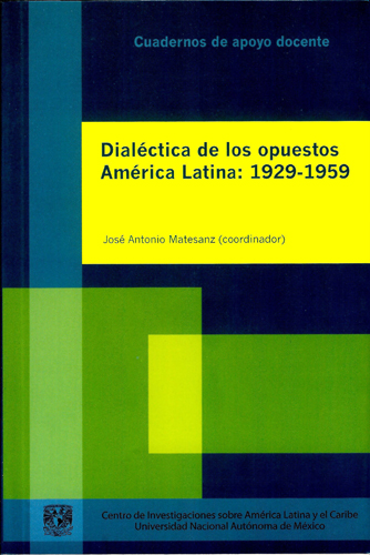 Dialética de los opuestos América Latina: 1929-1959