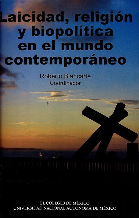 Laicidad, religión y biopolítica en el mundo contemporáneo