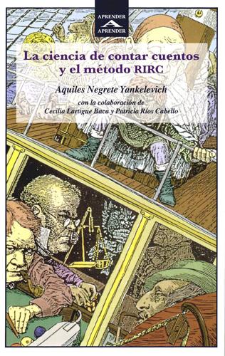 La ciencia de contar cuentos y el método RIRC