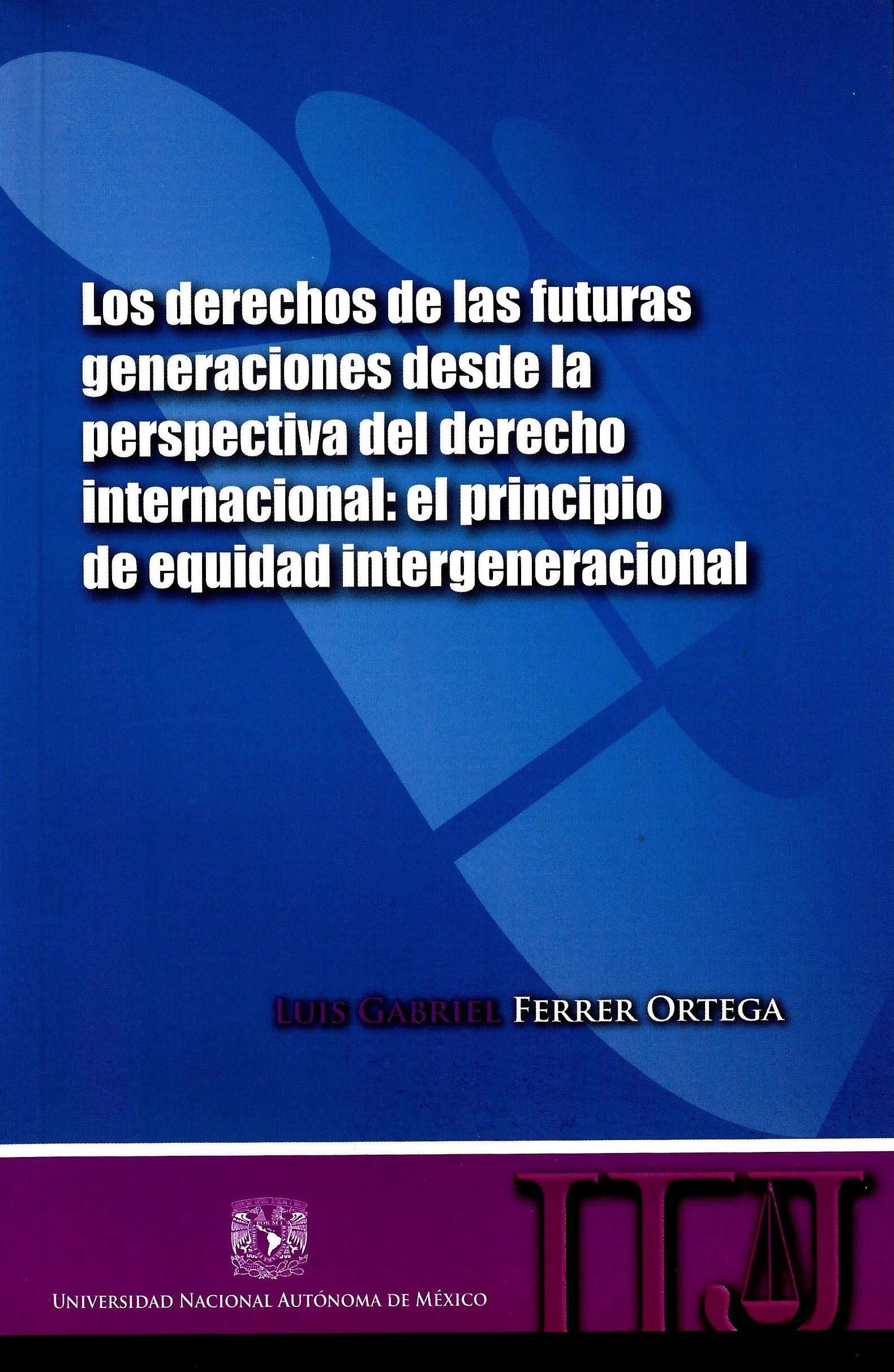 Los derechos de las futuras generaciones desde la perspectiva del derecho internacional:
