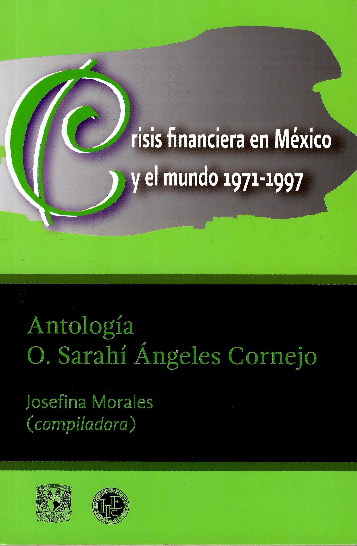 Crisis financiera en México y el mundo 1971-1997. Antología