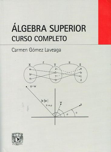 Álgebra superior. Curso completo