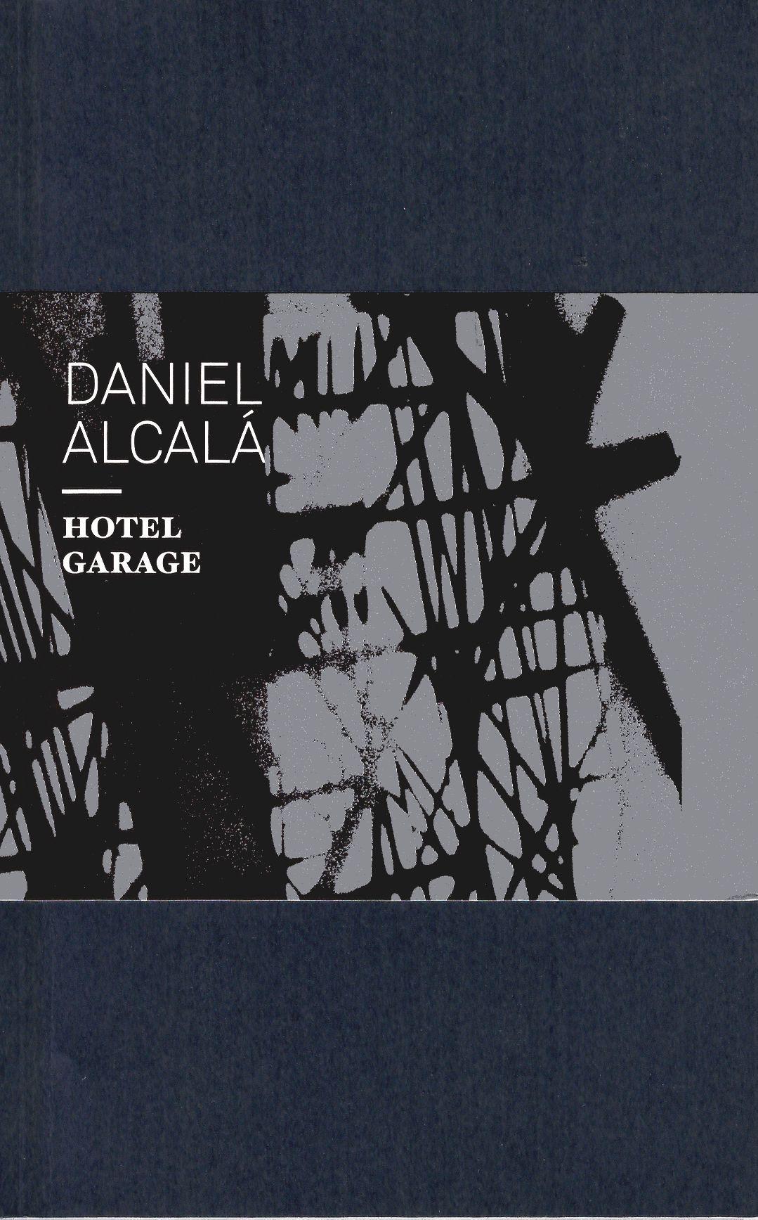 Daniel Alcalá. Hotel Garage