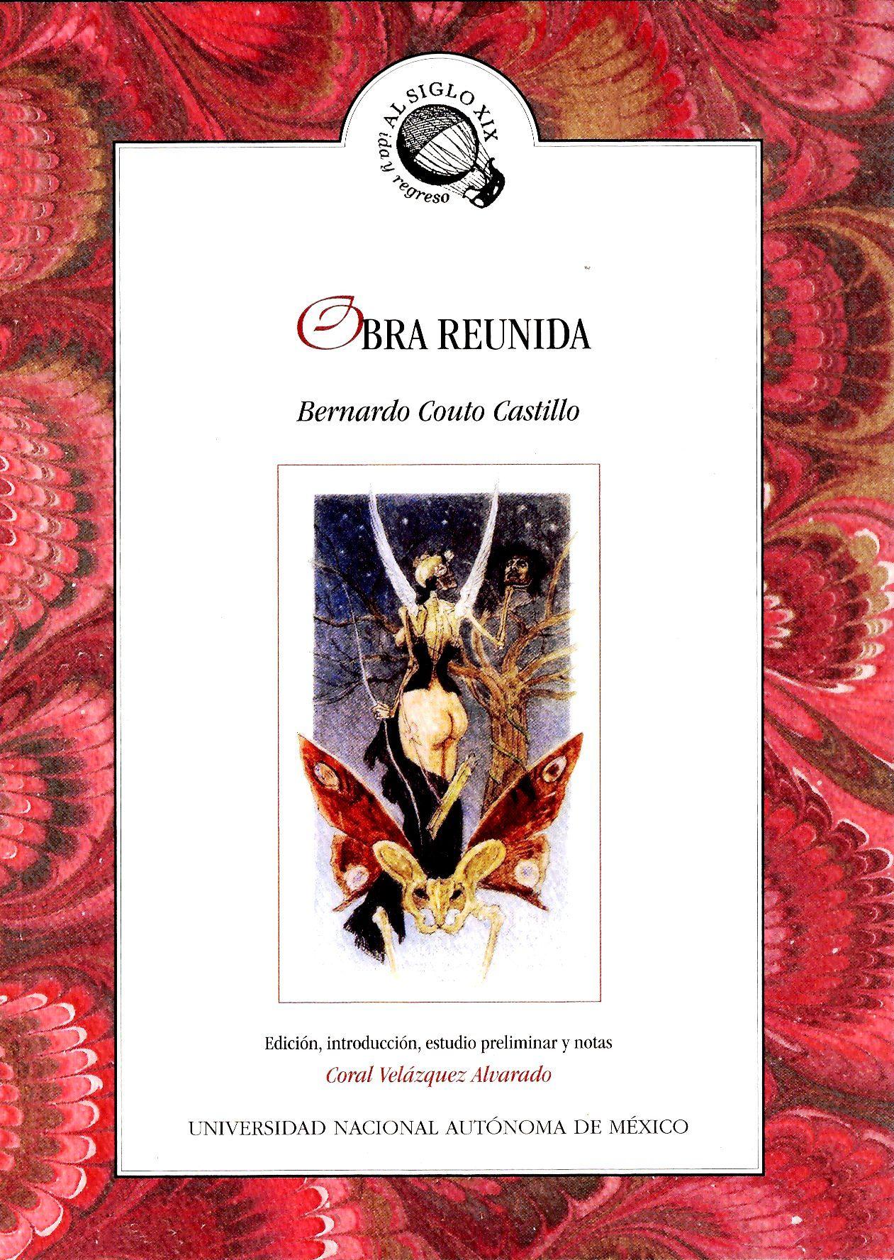 Obra Reunida. Bernardo Couto Castillo