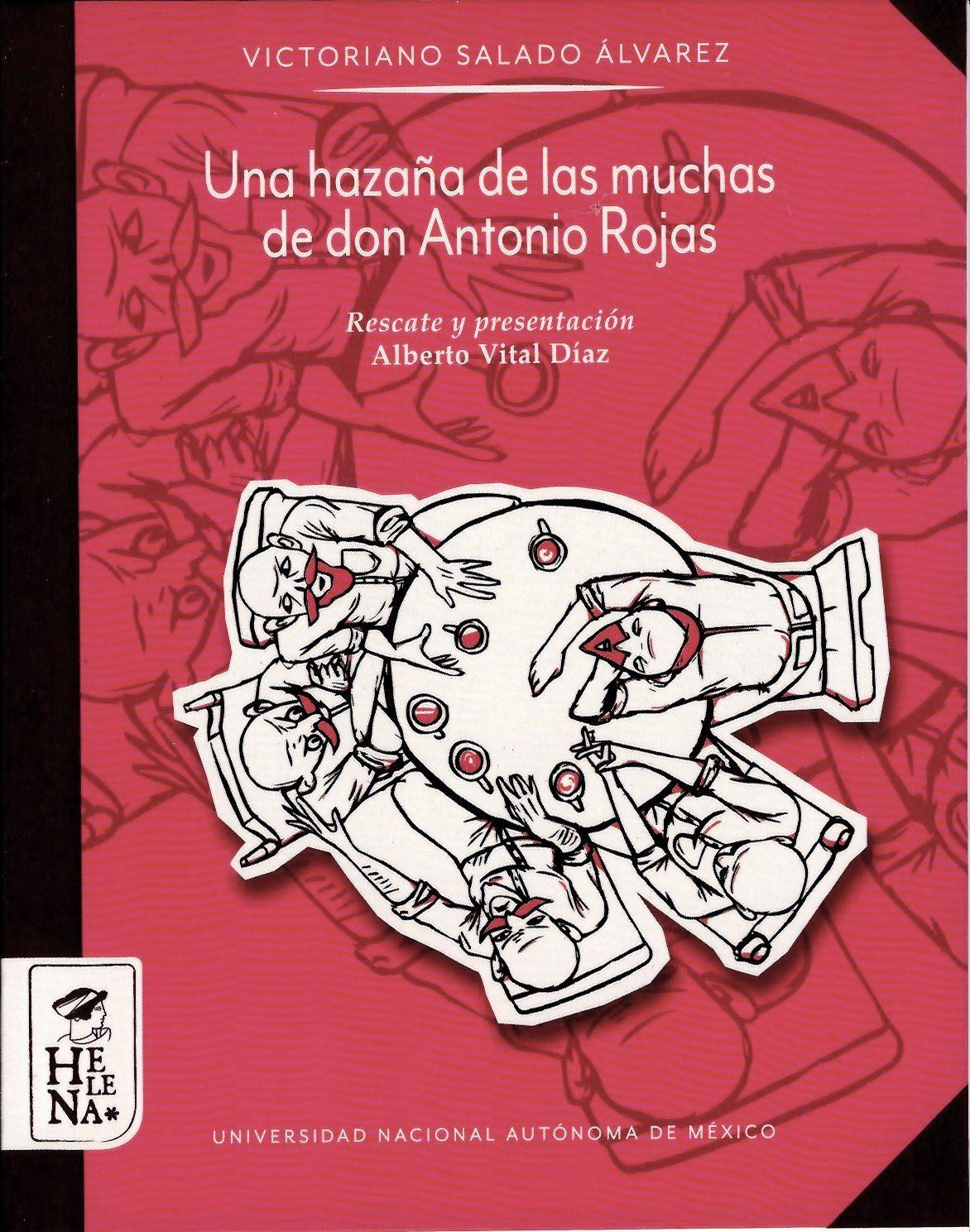 Una hazaña de las muchas de don Antonio Rojas