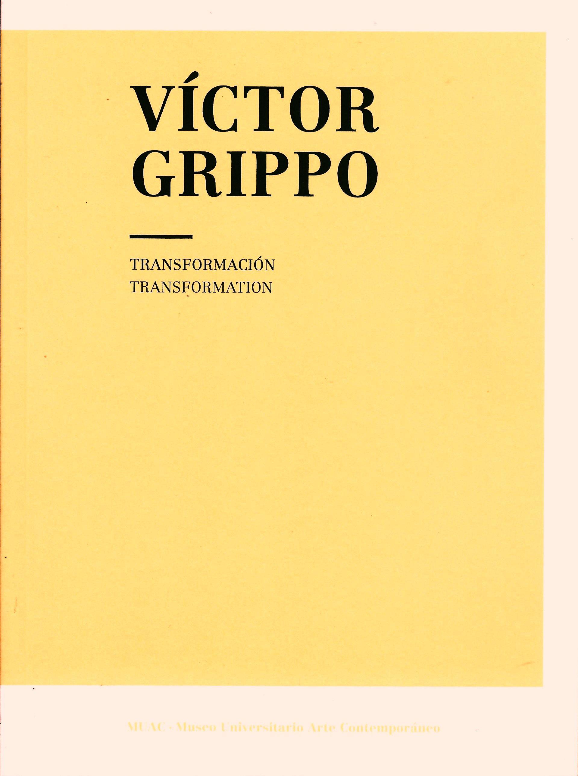 Víctor Grippo. Transformación / Transformation
