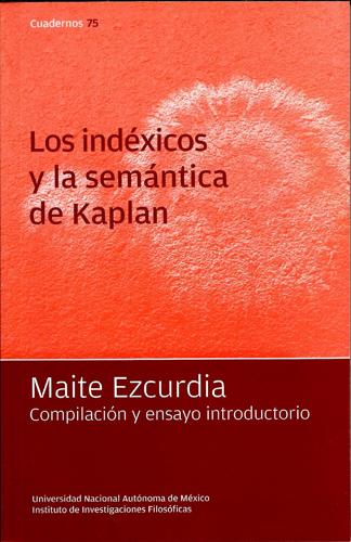 Los indéxicos y la semántica de Kaplan